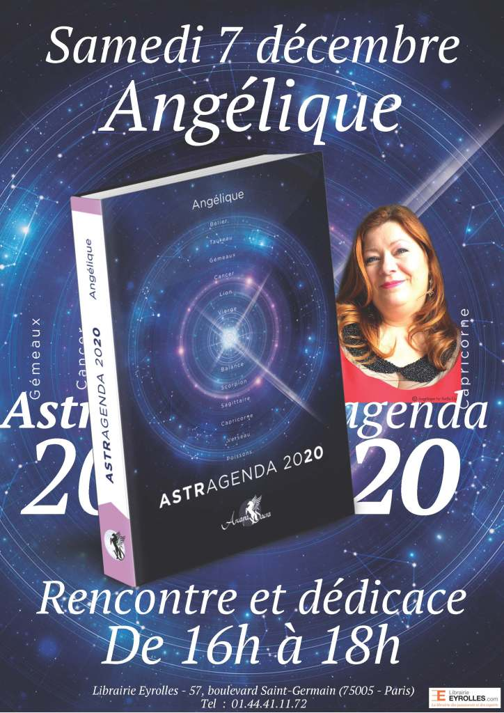 Angélique dédicace l'Astragenda 2020 le 07 décembre à la librairie Eyrolles, de 16h à 18h au 55 Bd Saint Germain à Paris